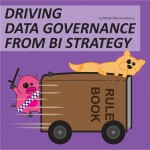 Driving data governance from BI strategy