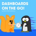 Dashboards on the go