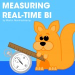 Measuring real-time BI
