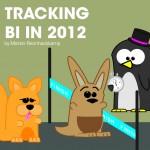 Tracking BI in 2012