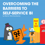 Overcoming the barriers to self-service BI