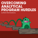 Overcoming analytical program hurdles