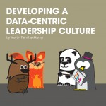 Developing a data-centric leadership culture