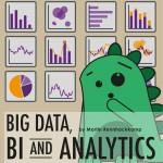 Big Data BI and Analytics