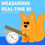 Measuring real-time BI